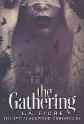 The Gathering (Ivy Blackwood Chronicles, #1) Pdf Book