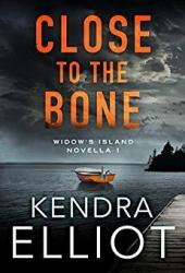 Close to the Bone (Widow's Island, #1) Book Pdf