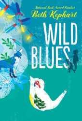 Wild Blues Pdf Book