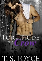 For the Pride of a Crow (Red Dead Mayhem, #3) Book Pdf