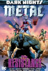 Dark Nights: Metal: The Resistance Pdf Book
