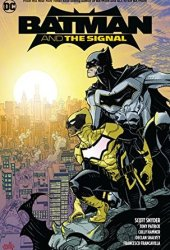 Batman & the Signal Pdf Book