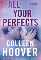 All Your Perfects Book Pdf