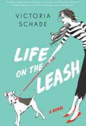 Life on the Leash