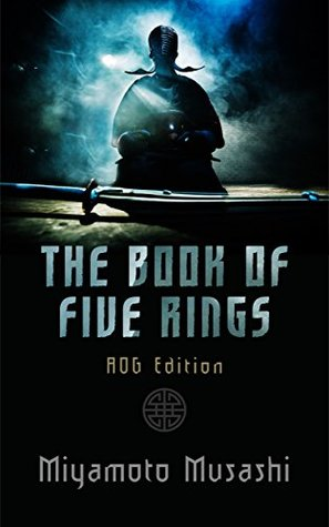 The Book of Five Rings: AOG Annotated Edition