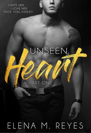 Unseen Heart (Part One)