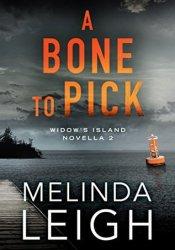 A Bone to Pick (Widow's Island, #2) Pdf Book
