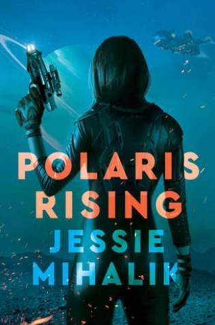 Polaris Rising (Consortium Rebellion, #1) Book Pdf ePub