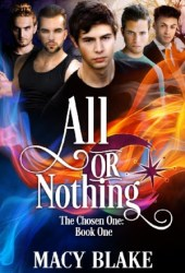 All or Nothing (The Chosen One #1) Pdf Book