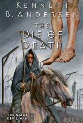 The Die of Death (The Great Devil War #2)