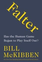 Falter: Has the Human Game Begun to Play Itself Out? Pdf Book