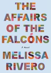 The Affairs of the Falcóns Pdf Book