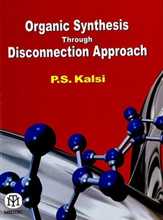 Organic Synthesis Through Disconnection Approach