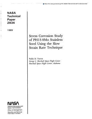 Stress Corrosion Study of Ph13-8mo Stainless Steel Using the Slow Strain Rate Technique
