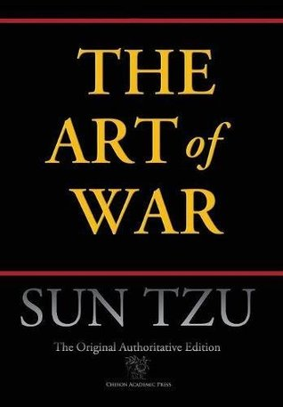 Art of War (Chiron Academic Press - The Original Authoritative Edition)