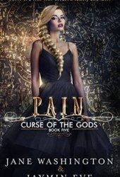 Pain (Curse of the Gods, #5) Pdf Book