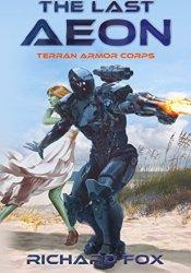 The Last Aeon (Terran Armor Corps Book 5) Pdf Book