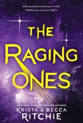 The Raging Ones (The Raging Ones, #1) Pdf Book