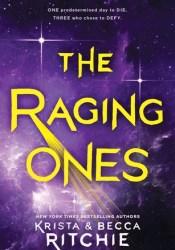 The Raging Ones (The Raging Ones, #1) Pdf Book