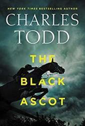 The Black Ascot (Inspector Ian Rutledge #21) Pdf Book