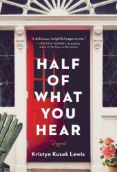 Half of What You Hear Pdf Book