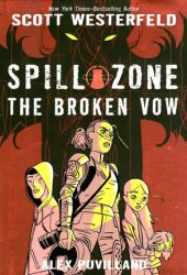 The Broken Vow (Spill Zone, #2) Pdf Book