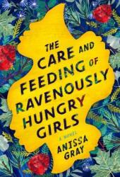 The Care and Feeding of Ravenously Hungry Girls Pdf Book