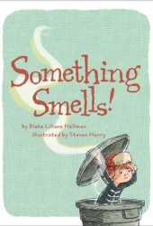 Something Smells! Pdf Book