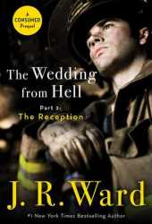 The Reception (The Wedding From Hell, #2; Firefighters, #0.6) Pdf Book