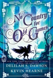 No Country for Old Gnomes (The Tales of Pell, #2) Pdf Book