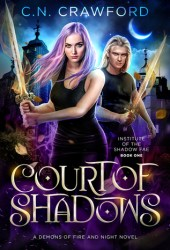 Court of Shadows (Institute of the Shadow Fae #1) Book Pdf