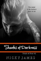 Shades of Darkness (Trials of Fear #2) Pdf Book