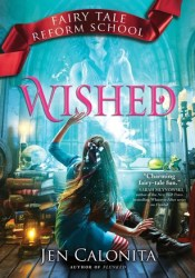 Wished (Fairy Tale Reform School #5) Pdf Book