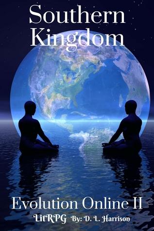 Southern Kingdom (Evolution Online, #2)