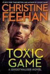Toxic Game (GhostWalkers, #15) Book Pdf