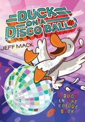 Duck on a Disco Ball Pdf Book