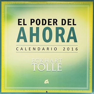 Calendario 2016 : El poder del ahora