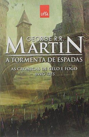 Tormenta De Espadas, A (cronicas De Gelo E Fogo - Vol. 3) (Em Portuguese do Brasil)