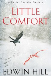 Little Comfort (Hester Thursby Mystery, #1) Pdf Book