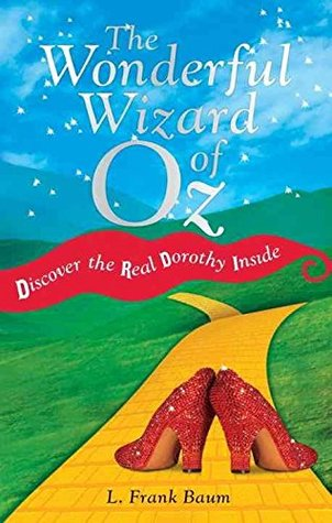 [The Wonderful Wizard of Oz] (By: L. F. Baum) [published: February, 2012]