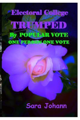Electoral College Trumped by Popular Vote