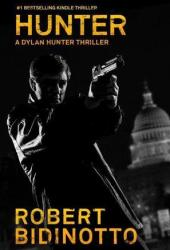 HUNTER (A Dylan Hunter Justice Thriller, #1)