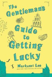 The Gentleman's Guide to Getting Lucky (Montague Siblings, #1.5) Pdf Book