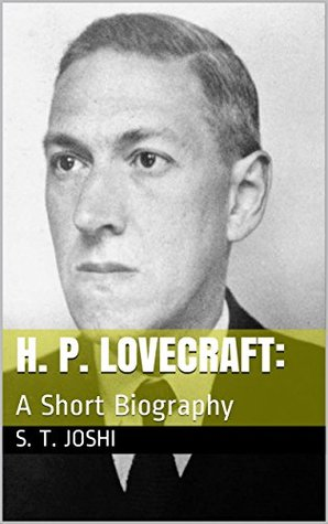 H.P. Lovecraft: A Short Biography
