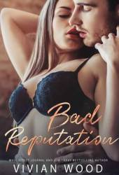 Bad Reputation (Bad Behavior Duet #2)