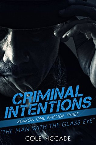 The Man with the Glass Eye (Criminal Intentions: Season One #3)