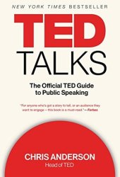 TED Talks: The Official TED Guide to Public Speaking Book Pdf