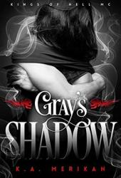 Gray's Shadow (Kings of Hell MC #4) Pdf Book