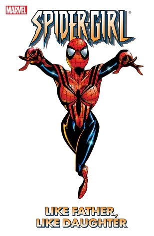 Spider-Girl, Volume 2: Like Father, Like Daughter