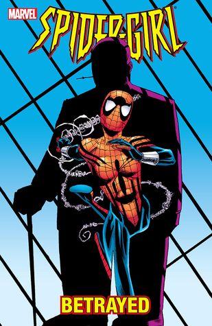 Spider-Girl, Volume 7: Betrayed